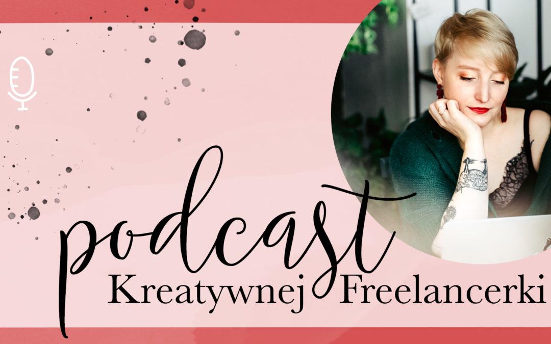 Podcast Kreatywnej Freelancerki | #003 Marka osobista