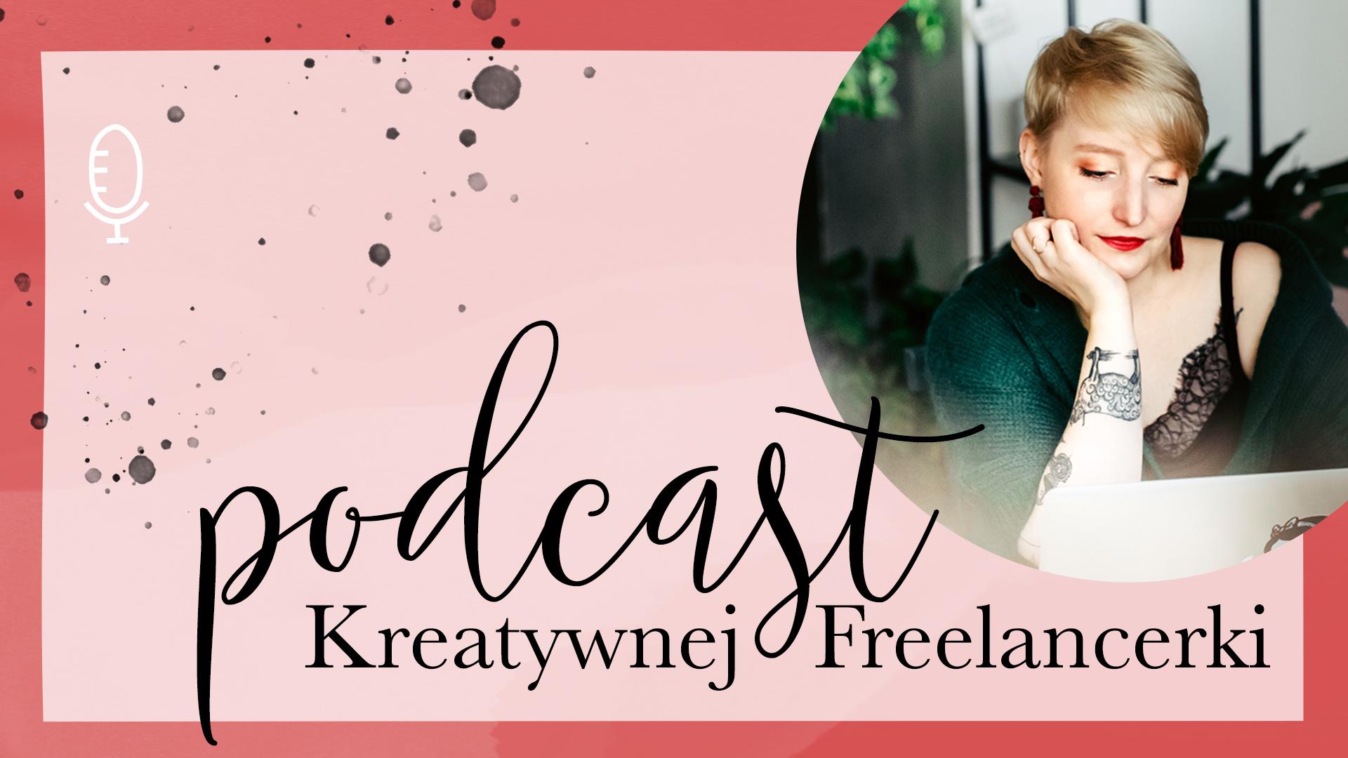 Podcast Kreatywnej Freelancerki | #002 Czy każdy biznes potrzebuje LOGO
